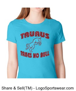 Ladies turquoise takes no bull Design Zoom
